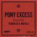 30 for 30: Pony Excess (SMU)