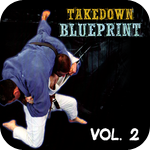 The Takedown Blueprint by Jimmy Pedro and Travis Stevens Vol. 2